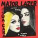 Major Lazer – Sua Cara ft Anitta 歌詞を和訳してみた